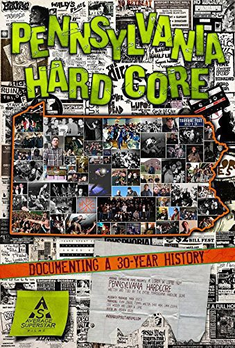 Pennsylvania Hardcore: Documenting a 30 Year