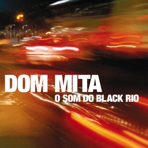 O Som Do Black Rio