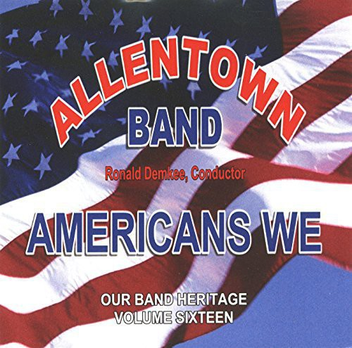 Americans We: Our Band Heritage 16