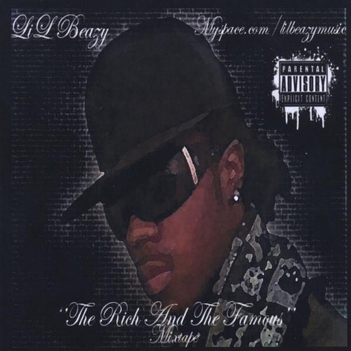 Lil Beazy : Rich & the Famous