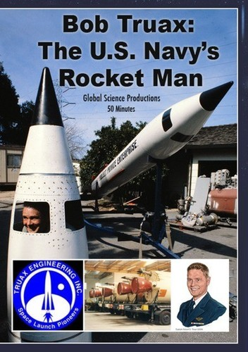Bob Traux: The US Navy's Rocket Man