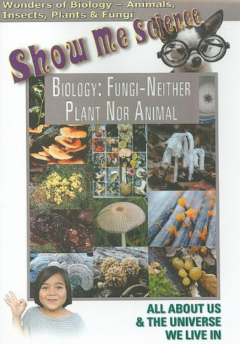 Biology: Fungi Neither Plant Nor Animal