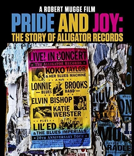Pride and Joy: The Story of Alligator Records