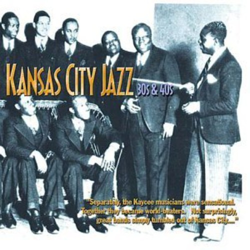 Kansas City Jazz: 30's & 40's /  Various