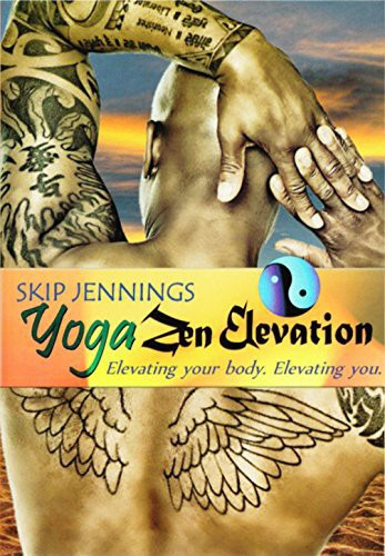 Skip Jennings: Yoga Zen Elevation Workout