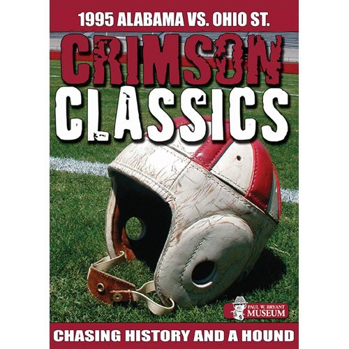 Crimson Classics: 1995 Alabama Vs Ohio State
