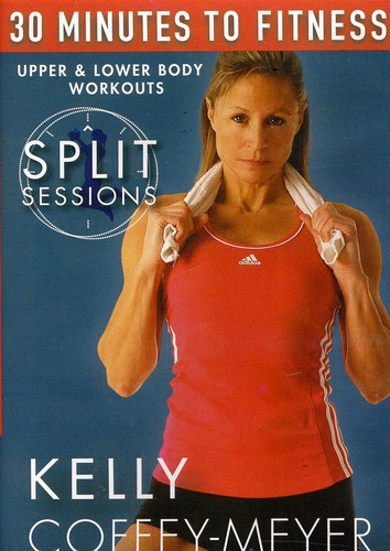 30 Minutes to Fitness: Split Sessions Upper &