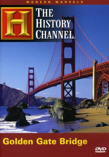Modern Marvels: Golden Gate Bridge