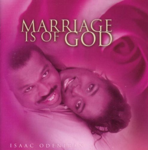 Marriage Is of God