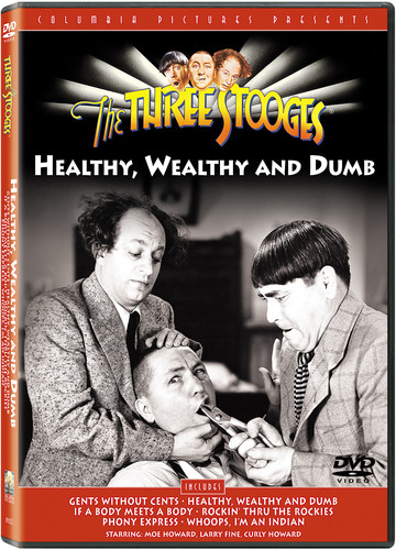 Three Stooges: Healthy Wealthy & Dumb