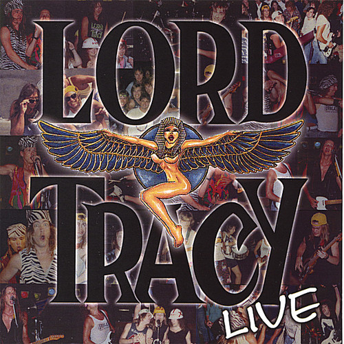 Lord Tracy Live