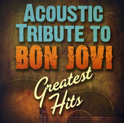 Acoustic Tribute to Bon Jovis G.H. /  Various
