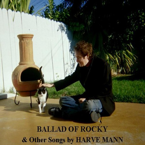Ballad of Rocky & Other Songs By Harve Mann
