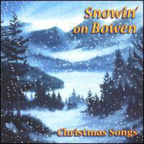 Snowin on Bowen /  Various