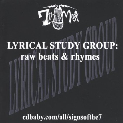 Lyrical Study Group: Raw Beats & Rhymes