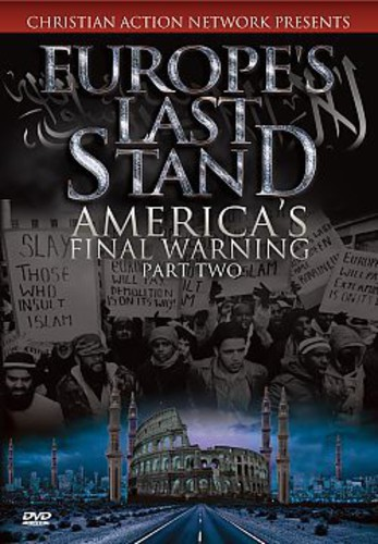 Europes Last Stand: Americas Final Warning Part 2