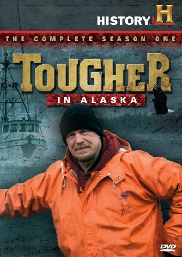 Tougher in Alaska: The Complete Season One