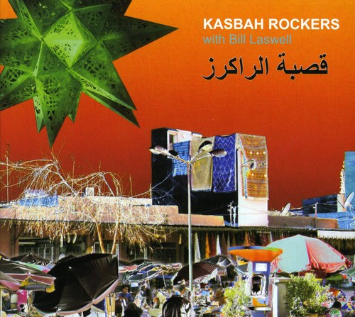 Kasbah Rockers (With Bill Laswell)