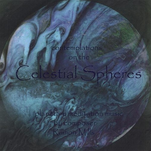Mills, Ramon : Contemplations on the Celestial Spheres