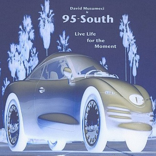 95-South Live Life for the Moment