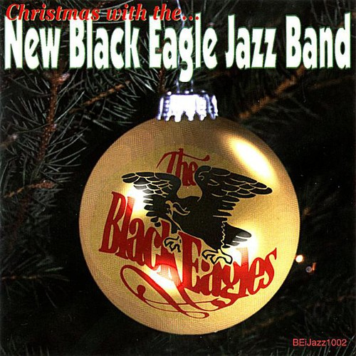 Christmas with the . . . New Black Eagle Jazz Band