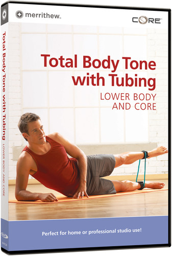 Total Body Toning with Tubing: Lower Body & Core