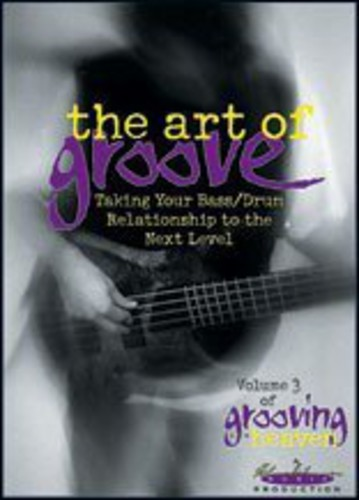 Grooving for Heaven 3: The Art of Groove