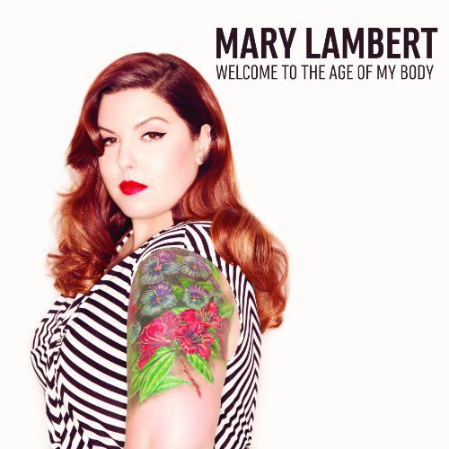 Welcome to the Age of My Body [Explicit Content]