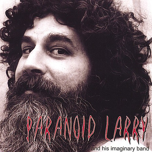 Paranoid Larry & His Imaginary Band