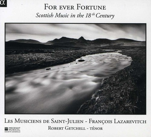 For Ever Fortune: Scottish Music in 18th Century