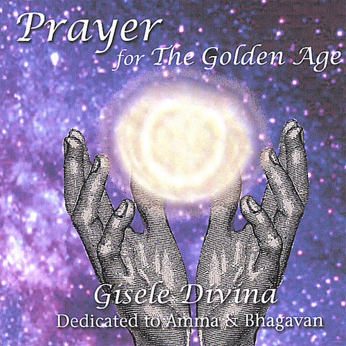 Prayer for the Golden Age