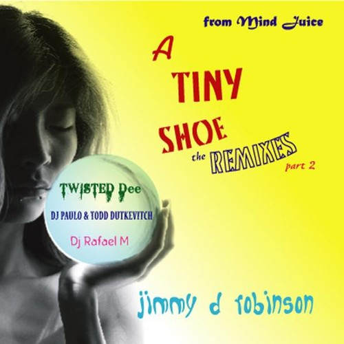 Tiny Shoe the Remixes 2