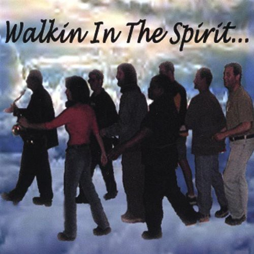 Walkin in the Spirit