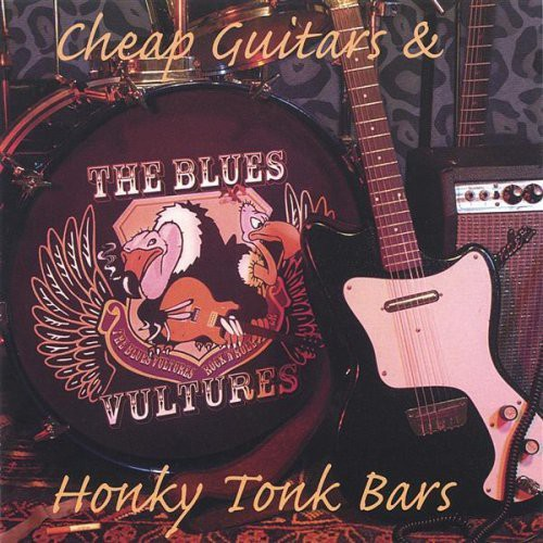 Cheap Guitars & Honky Tonk Bars