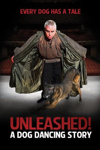 Unleashed: A Dog Dancing Story