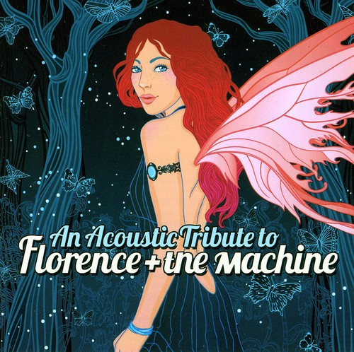 An Acoustic Tribute to Florence & Machine /  Various