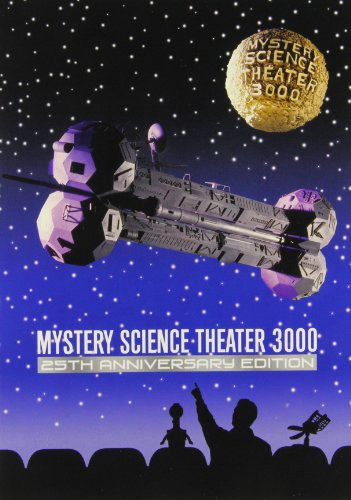 Mystery Science Theater 3000: 25th Anniversary Edition