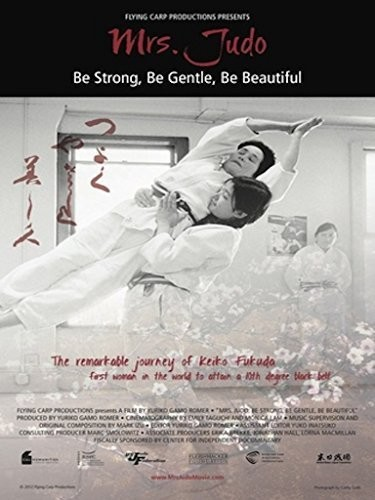Mrs. Judo: Be Strong Be Gentle Be Beautiful