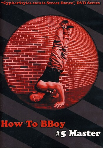 How to Bboy 5