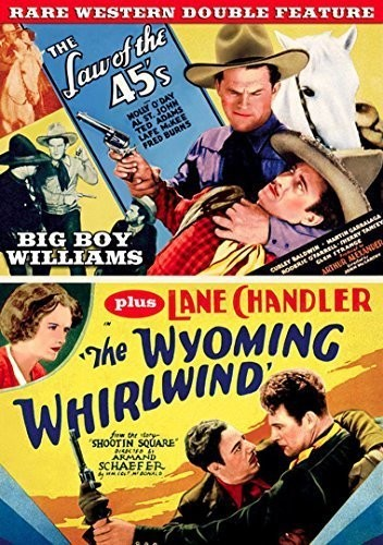 Wyoming Whirlwind (1932) /  Law of 45's (1935)