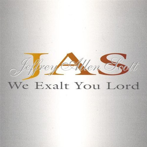 We Exalt You Lord
