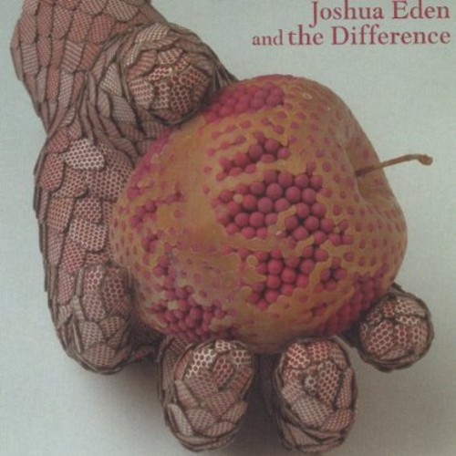 Joshua Eden & the Difference