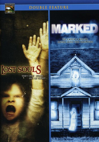 Marked & Lost Souls