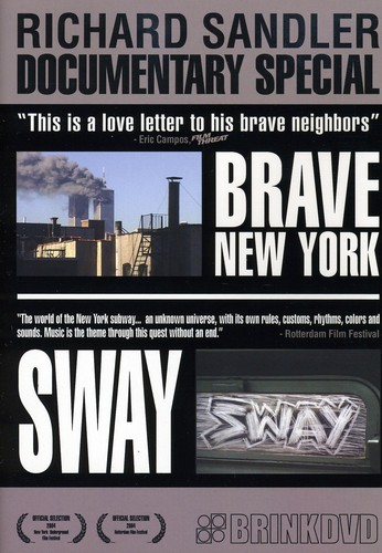 Brave New York & Sway
