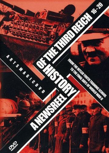 Newsreel History of the Third Reich 16-20