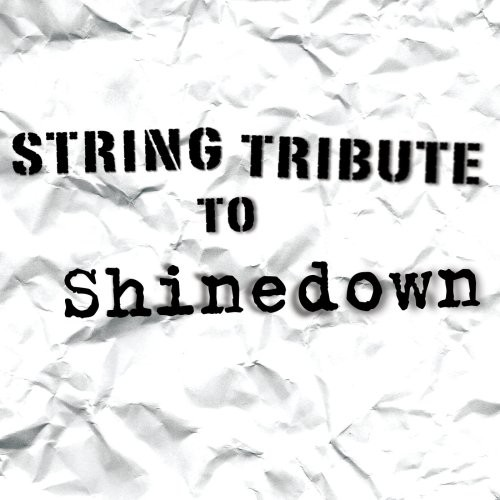 Shinedown String Tribute /  Various