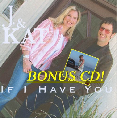If I Have You W/ Bonus Album a Love Like This