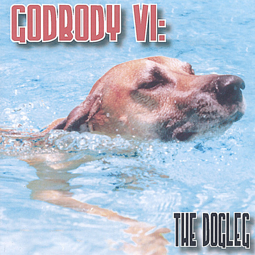 Godbody 6: The Dogleg