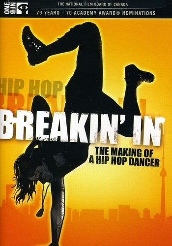 Breakin in: Making of a Hip Hop Dancer