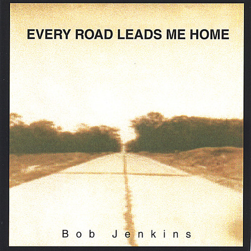 Every Road Leads Me Home